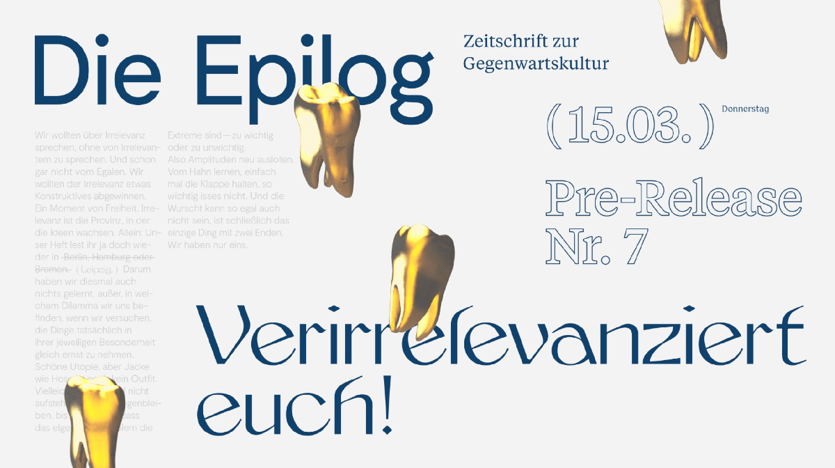 Die Epilog Nr.7 Gold Tooth Advert